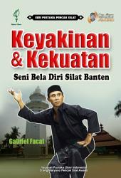 Keyakinan dan Kekuatan: Seni Bela Diri Silat Banten