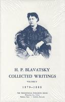 H. P. Blavatsky, Collected Writings 1879-1880