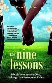 The Nine Lessons: Sebuah Novel tentang Cinta, Keluarga, dan Kesempatan Kedua