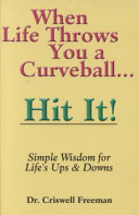 When Life Throws You a Curveball, Hit It