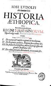 Historia aethiopica: sive, Brevis & succincta descriptio regni Habessinorum, quod vulgò malè Presbyteri Johannis vocatur