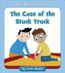 The Case of the Stuck Truck PDF