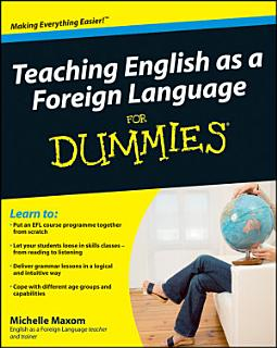 Teaching English as a Foreign Language For Dummies Book