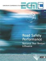Road Safety Performance National Peer Review: Lithuania