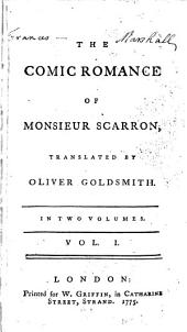 The Comic Romance of Monsieur Scarron: Volume 1