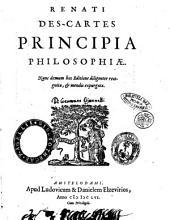 Renati Des-Cartes Opera philosophica: Renati Des-Cartes Principia philosophiae, Volume 1