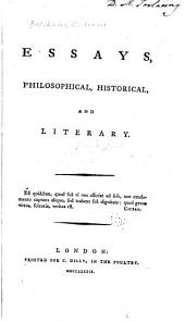 Essays, Philosophical, Historical, and Literary ...
