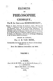 Élémens de philosophie Chimique: Sur les lois des changemens chimiques, sur les corps indécomposés et sur leurs combinaisons primaires, Volume1