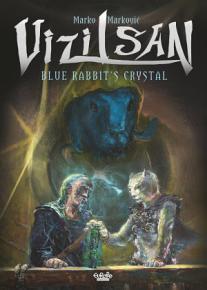 Vizilsan   Tome 1   Vizilsan  Blue Rabbit s Crystal PDF
