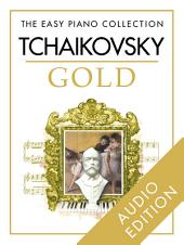 The Easy Piano Collection: Tchaikovsky Gold