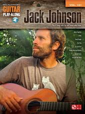 Jack Johnson Songbook: Guitar Play-Along, Volume 181