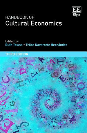 Handbook of Cultural Economics  Third Edition