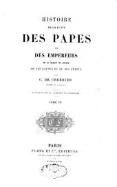 Histoire de la lutte des papes et des empereurs de la maison de Souabe, de ses causes et de ses effets: Volume3