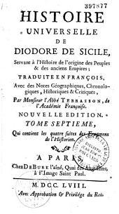 Histoire universelle de Diodore de Sicile... traduite en françois, avec des notes géographiques, chronologiques, historiques et critiques, par Monsieur l'abbé Terrasson...