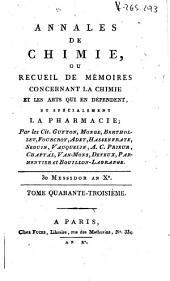 Annales de chimie ou Recueil de mémoires concernant la chimie et les arts qui en dépendent: Volume43