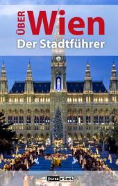 Über Wien: Der Stadtführer