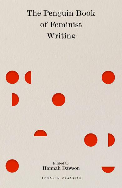 Download The Penguin Book of Feminist Writing Book