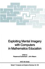 Exploiting Mental Imagery with Computers in Mathematics Education