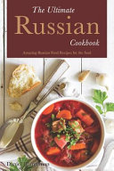 The Ultimate Russian Cookbook PDF