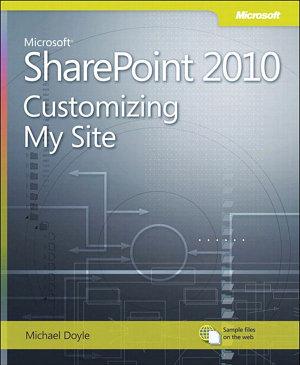 Microsoft SharePoint 2010 Customizing My Site