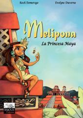 Melipona - La Princesa Maya