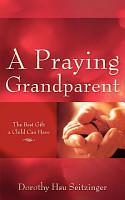 A Praying Grandparent PDF