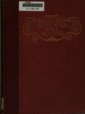 Ventilation and Heating: Principles and Application : a Treatise