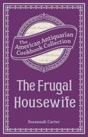 The Frugal Housewife Or  Complete Woman Cook PDF