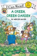 Little Critter  A Green  Green Garden