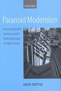 Paranoid Modernism Book