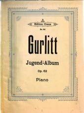 Jugend-Album: op. 62