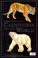 A Field Guide to the Carnivores of the World PDF
