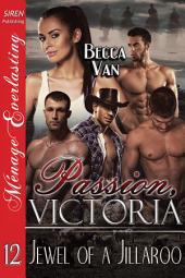 Passion, Victoria 12: Jewel of a Jillaroo