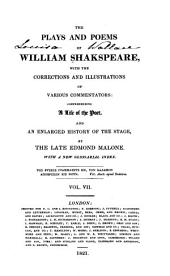 The Plays and Poems of William Shakspeare: With the Corrections and Illustrations of Various Commentators, Volume 7