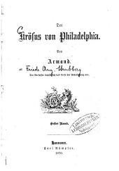 Der Krösus von Philadelphia: 1