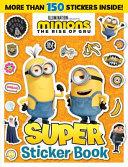 Minions the Rise of Gru: Super Sticker Book (Universal)