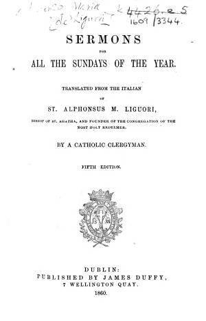 Sermoni compendiati  Sermons for all the Sundays of the year  Translated     by a Catholic Clergyman  Fifth edition