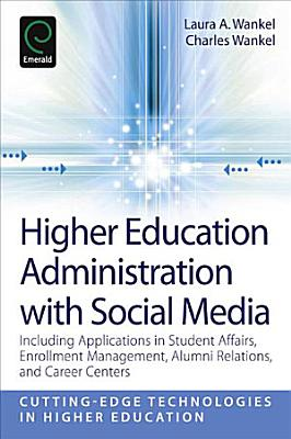 Higher Education Administration with Social Media PDF