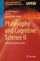 Philosophy and Cognitive Science II: Western & Eastern Studies