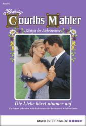 Hedwig Courths-Mahler - Folge 045: Die Liebe höret nimmer auf