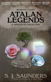 Seasons of Light: Atalan Legends