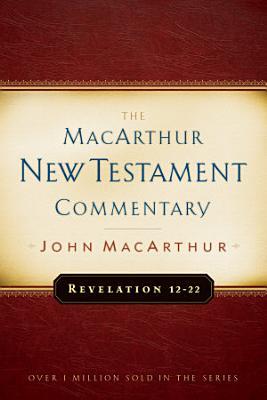 Revelation 12 22 MacArthur New Testament Commentary PDF