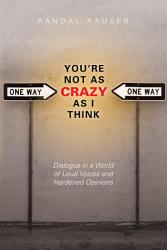 You Re Not As Crazy As I Think Book PDF