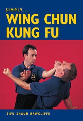 SIMPLY WING CHUN KUNG FU PDF