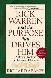 Rick Warren And The Purpose That Drives Him Book PDF