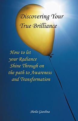 Discovering Your True Brilliance