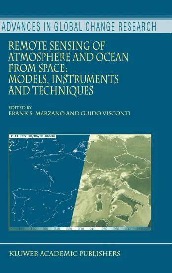 Remote Sensing of Atmosphere and Ocean from Space  Models  Instruments and Techniques PDF