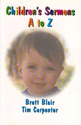 Children s Sermons A to Z