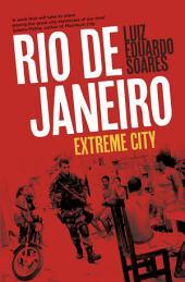 Rio de Janeiro: Extreme City
