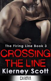 Crossing The Line: A gripping romantic thriller